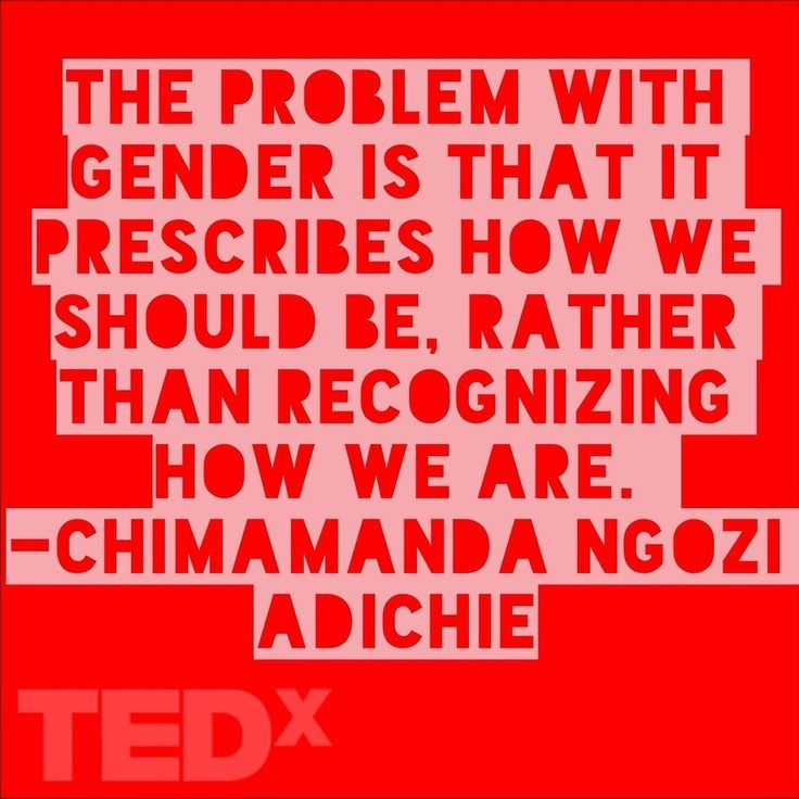 """""""The problem with gender is that it ..."""""""