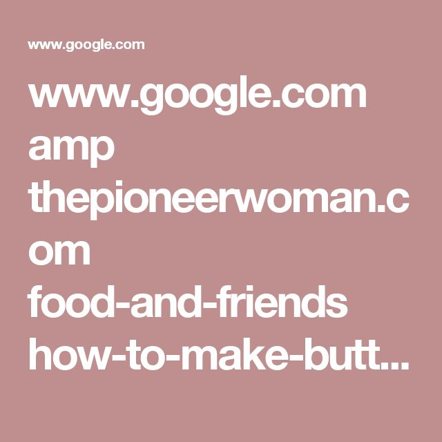 www.google.com amp thepioneerwoman.com food-and-friends how-to-make-butter amp
