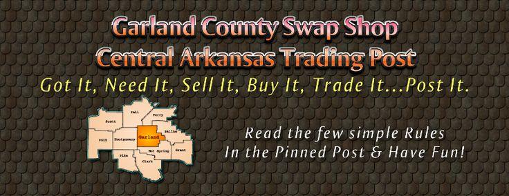 Garland County Swap Shop - Central Arkansas Traders Bulletin Board. Post, Buy, Sell & Trade.: Garland County, Post, Greate Job, Bulletin Board, County Swap, Traders Bulletin, Central Arkansas, Arkansas Traders
