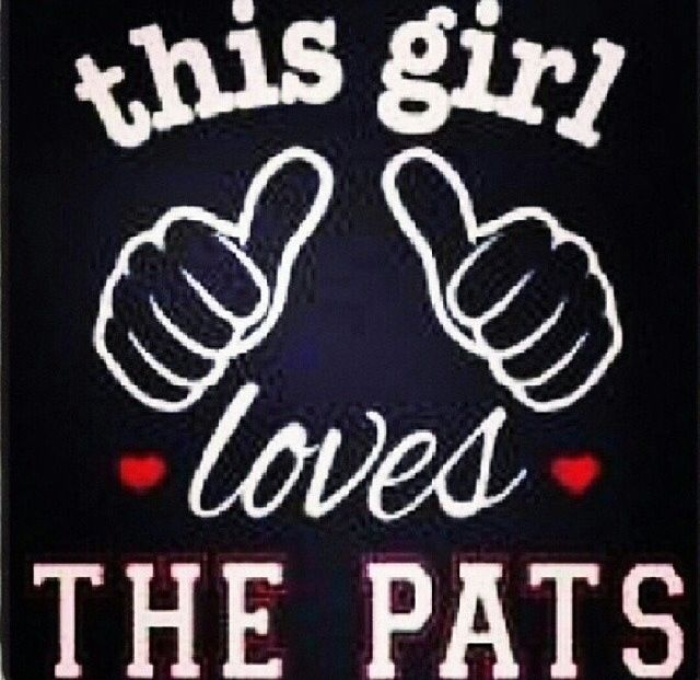 This Girl Loves the Patriots!!