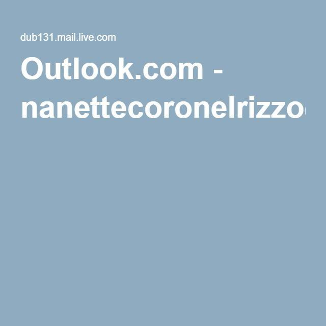 Outlook.com - nanettecoronelrizzo@outlook.com