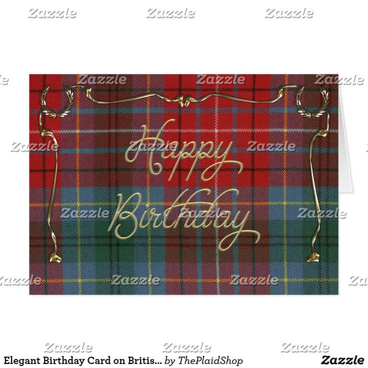 Elegant Birthday Card on British Columbia Tartan Customized card going to my customer in Maroochydore, AU.  Many thanks!