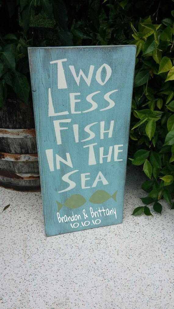 bridal shower invitations registry etiquette%0A Two Less Fish In The Sea Sign by SignsbyAshley on Etsy