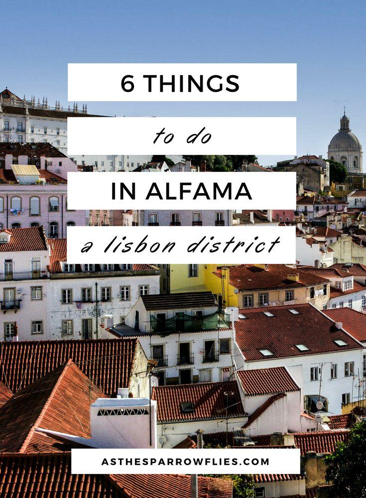 Things To Do in Alfama   Lisbon City Breaks   Visit Alfama   Portugal   Europe #lisbon #traveltips #lisboncitybreak