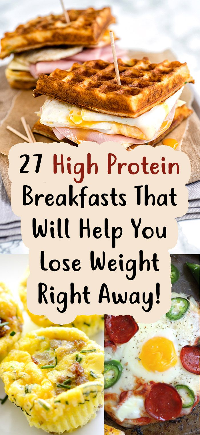 27 High Protein Breakfasts That Will Help You Lose Weight Right Away!