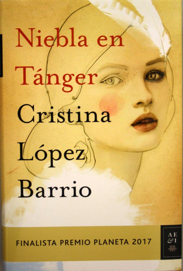 Niebla en Tánger / Cristina López Barrio. + info: http://www.eldiario.es/cultura/Cristina-Lopez-Barrio-Niebla-Tanger_0_697830509.html