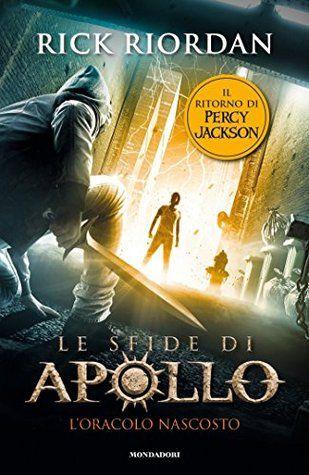 """Every book has its story.: Recensione """"Le sfide di Apollo - L'oracolo nascost..."""