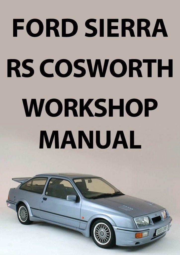 FORD Sierra RS Cosworth, 1986-1992 Workshop Manual