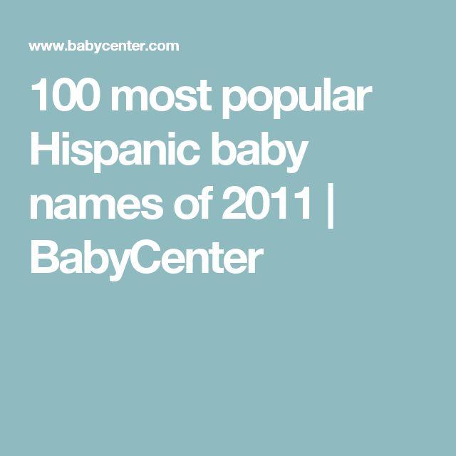 100 most popular Hispanic baby names of 2011 | BabyCenter
