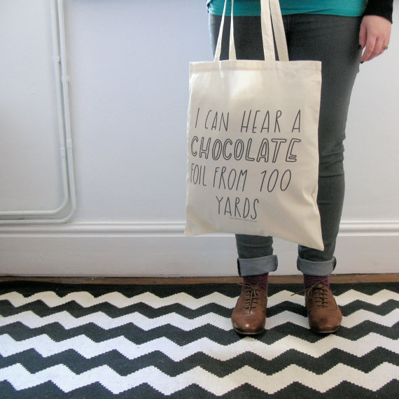 """I should TOTALLY make this for my mom. The only thing I'd change is I'd add """"even though I claim to be half deaf..."""" at the beginning.: 100 Yard, 19 75, Bags Trademark, Totes Bags, Bags 14 75, Chocolates Bags, Tote Bags, Yard Totes, Fun Floors"""