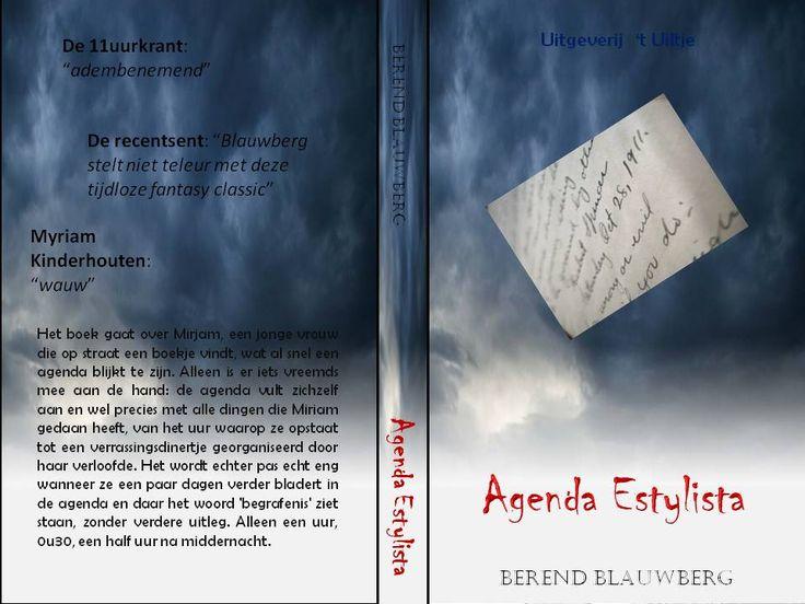 cover van het nieuwste boek van Berend Blauwberg, een tijdloze fantasy roman over een meisje, een mysterieuze agenda, en vreemde gebeurtenissen. 21 april komt Blauwberg naar de VGB voor een lezing uit deze spannende classic! Inschrijven is verplicht. Wees erbij!