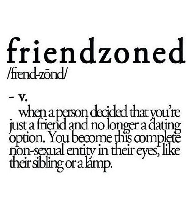 Friendzoned | Random | Pinterest
