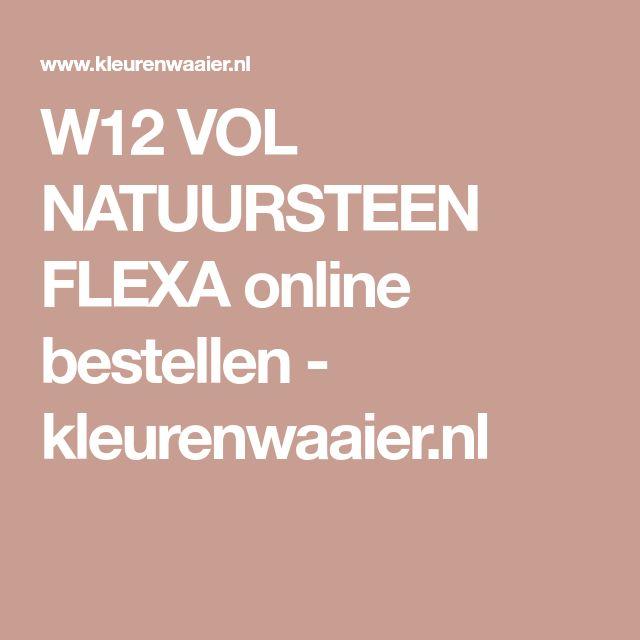 W12 VOL NATUURSTEEN FLEXA online bestellen - kleurenwaaier.nl