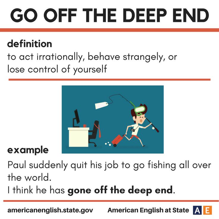 Phrase - go off the deep end #learnenglish