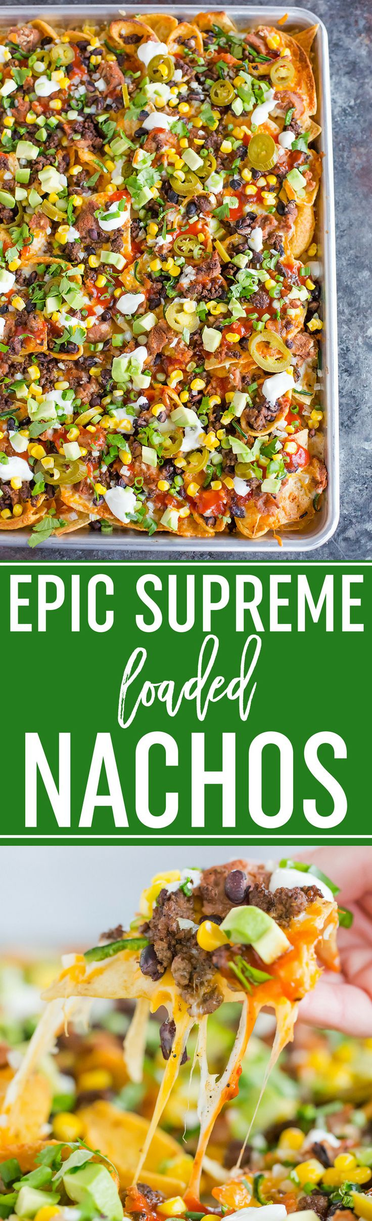 Epic Supreme Loaded Nachos :: The absolute epitome of loaded nachos... a mixture of tortilla and corn chips topped with tons of cheese and all of the best toppings you could imagine!  via @browneyedbaker