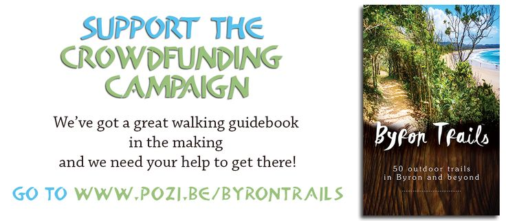 Byron Trails Guide is on Pozible