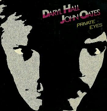 """Hall & Oates """"Private Eyes"""" (1981)"""