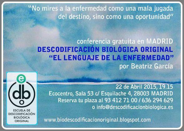 Fantástica oportunidad de iniciarse en la terapia de #Biodescodificación. Conferencia gratuita en Madrid con Beatriz García.