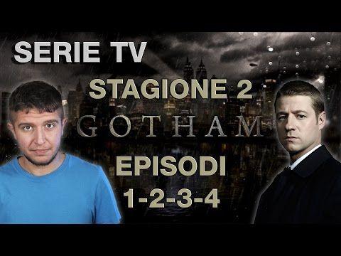 Gotham - Recensione episodi 1 - 2 - 3 - 4 stagione 2 - YouTube