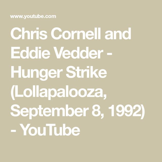 Chris Cornell and Eddie Vedder - Hunger Strike (Lollapalooza, September 8, 1992) - YouTube