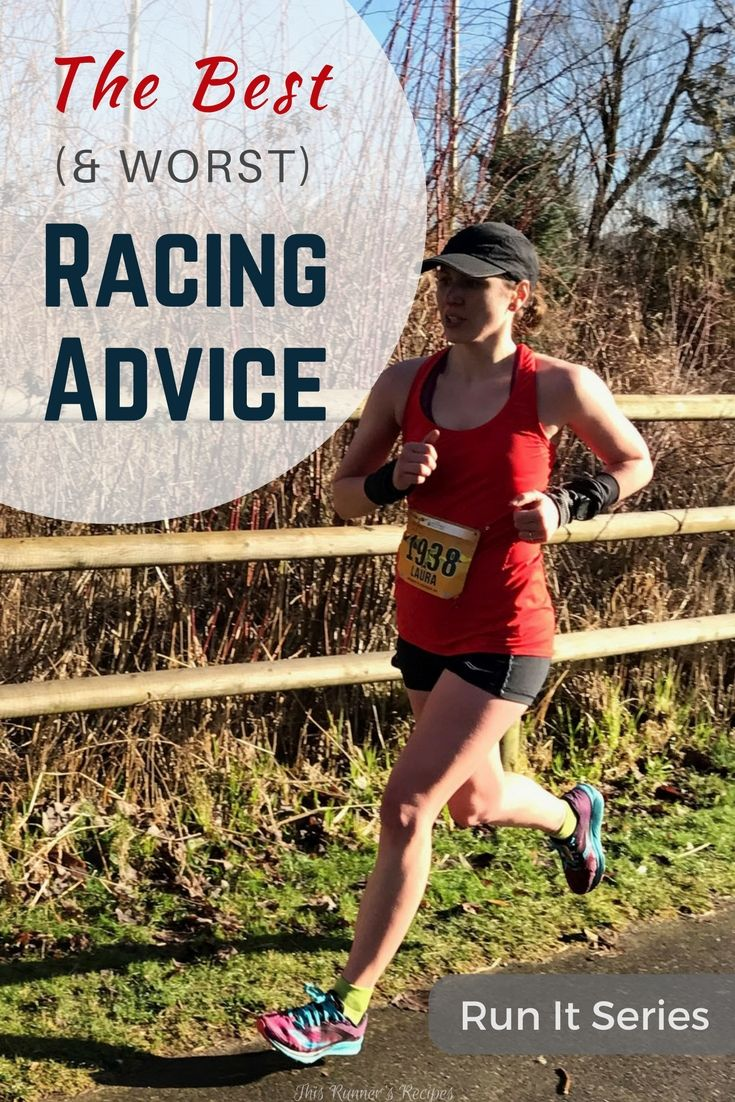 Whether you are running a 5K or marathon, here's the best racing advice to help you run your strongest, fastest, and most enjoyable race yet!