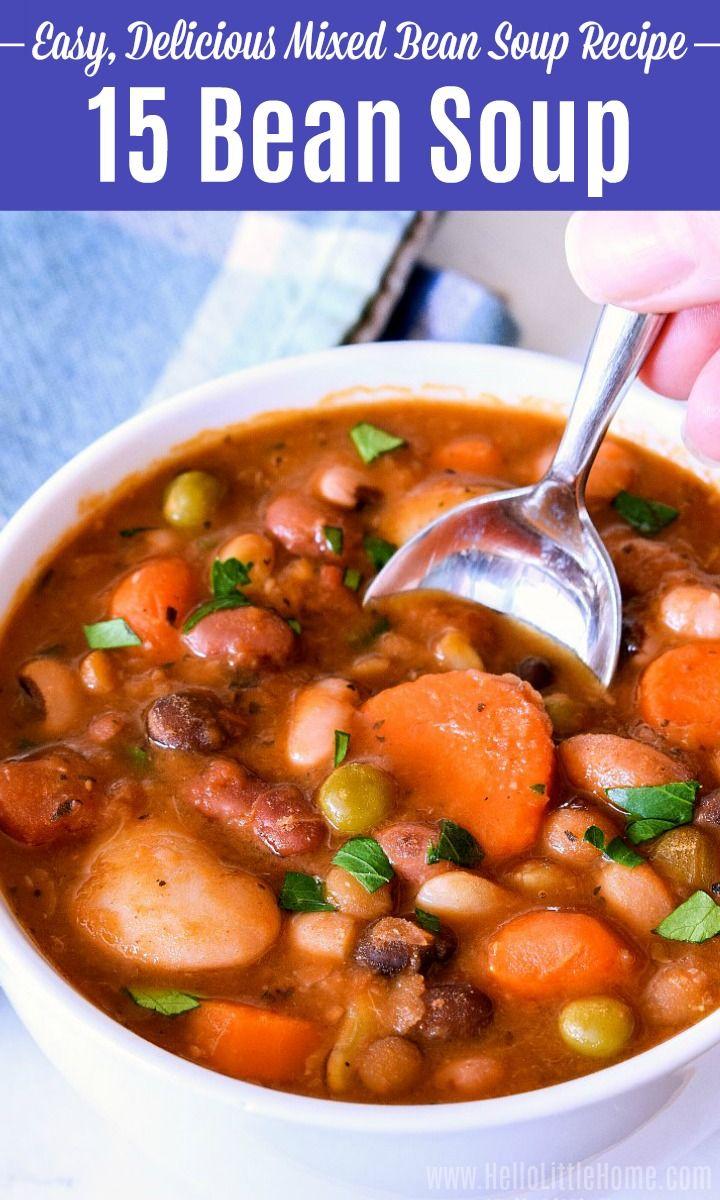 15 Bean Soup Recipe 15 Bean Soup Mixed Veggie Recipes Bean Soup Mix Recipe