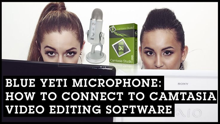 Blue Yeti Microphone: How To Connect To Camtasia Video  Editing Software #blue yeti mic #camtasia tutorial