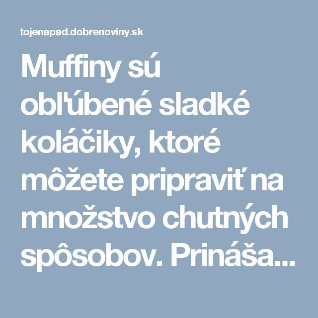 Muffiny sú obľúbené sladké koláčiky, ktoré môžete pripraviť na množstvo chutných spôsobov. Prinášame vám 15 najlepších receptov na obľúbené muffiny v rôznych príchutiach a prevedeniach. Vyskúšajte ich napríklad ako chutné a zdravé raňajky alebo ako