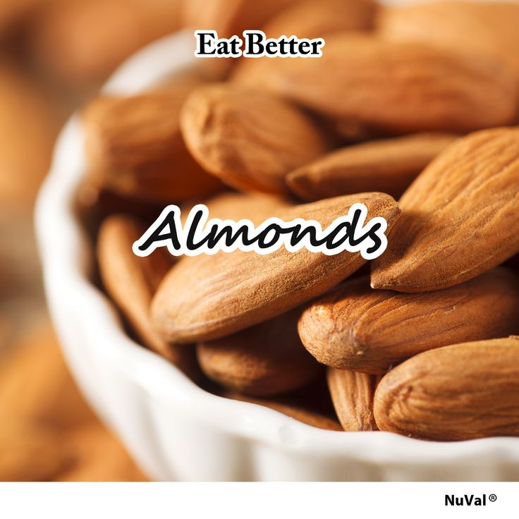 The positive effects of almonds (NuVal 84) are extensive. They're a good source of fiber, protein and healthy fats. You need only to eat four or five daily to receive the benefits. www.nuval.com