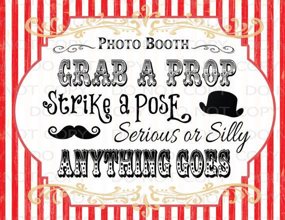 This listing is for Do-It-Yourself Printable Vintage Circus Photo Booth Prop Sign. You will be able to download the 8.5x11 pdf file immediately
