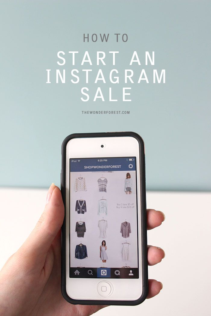 How To Start An Instagram Sale   Wonder Forest: Design Your Life.
