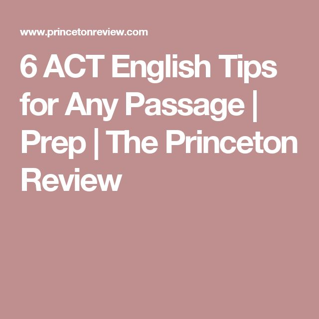 6 ACT English Tips for Any Passage   Prep   The Princeton Review