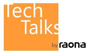 Tech Talks by Raona - Conoce las últimas novedades tecnológicas en nuestro blog - #raona #technology #tecnologia #microsoft #trends