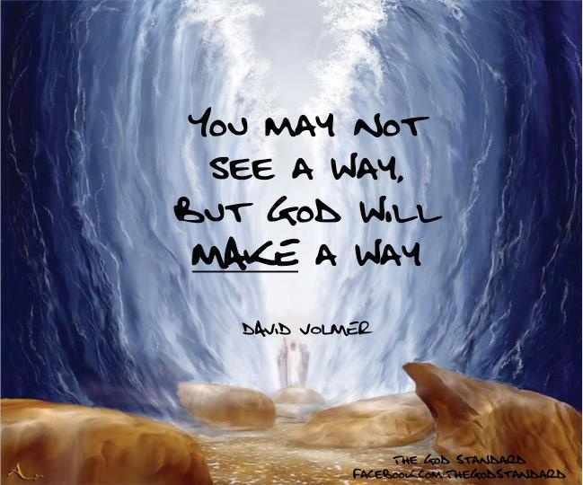 Top My God Will Make A Way Quotes Mesgulsinyali
