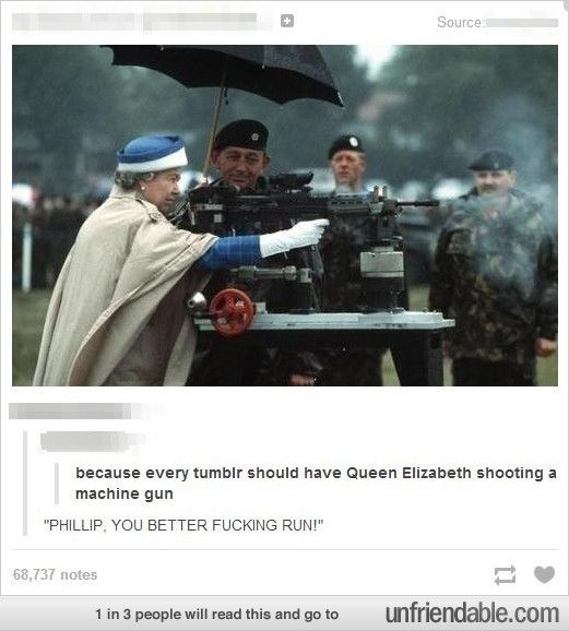 The Queen Shooting a Machine Gun?