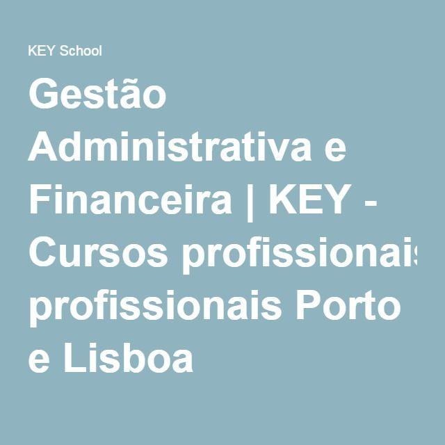 Gestão Administrativa e Financeira | KEY - Cursos profissionais Porto e Lisboa