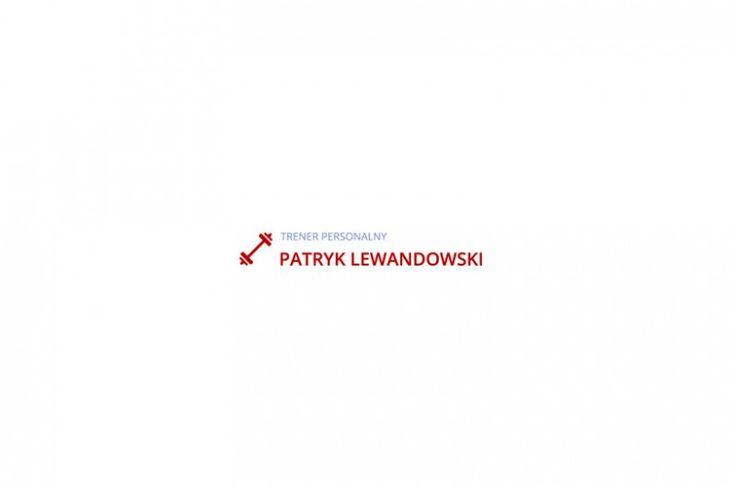 Patryk Lewandowski - Trener personalny www.socialroom.pl #portfolio #presentation #clients #realisations #design #personaltrainer #trainer #patryklewandowski #photography #website #www #webdesign