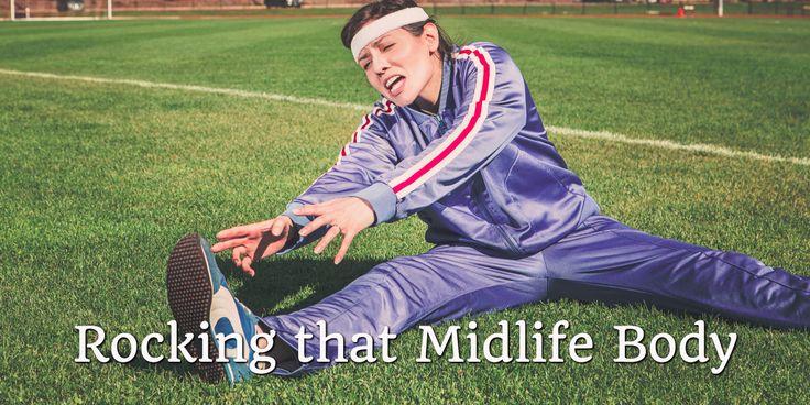 Rocking that Midlife Body