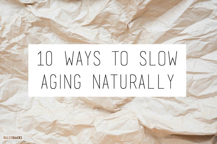 10 Things You Can Do Every Day to Slow Aging