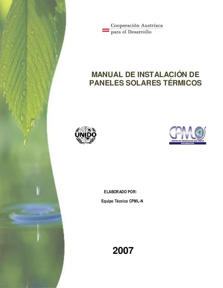 ELABORADO POR: Equipo Técnico CPML-N MANUAL DE INSTALACIÓN DE PANELES SOLARES TÉRMICOS 2007