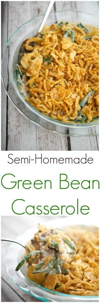 Semi-Homemade Green Bean Casserole   Make one of the classic holiday side dishes using fresh green beans, mushrooms and fat free half and half with this Semi-Homemade Green Bean Casserole.