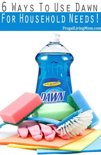 6 Different Ways To Use Dawn For Household Needs!