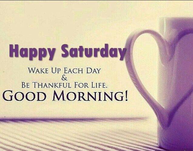 50 Inspirational Saturday Morning Quotes For An Awesome Day Saturday Quotes Saturday Morning Quotes Good Morning Saturday