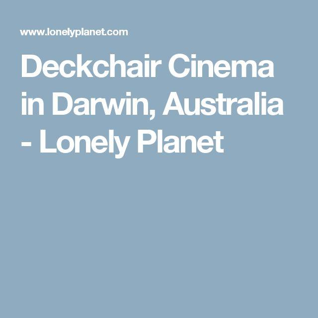 Deckchair Cinema in Darwin, Australia - Lonely Planet