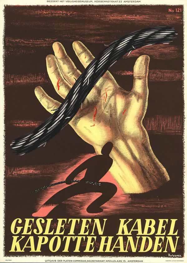 """""""Worn cable, broken hands."""" 1952, poster by R. Wormer Hoogspanning!: More Dutch Safety Posters - 50 Watts"""