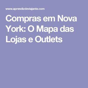 Compras em Nova York: O Mapa das Lojas e Outlets♡
