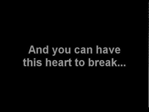 """""""So I will share this room with you, and you can have this heart to break.""""  Billy Joel - And So It Goes"""