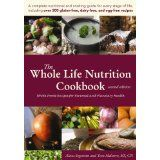 The Whole Life Nutrition Cookbook:  Whole Foods Recipes for Personal and Planetary Health, Second Edition (Perfect Paperback)By Alissa Segersten