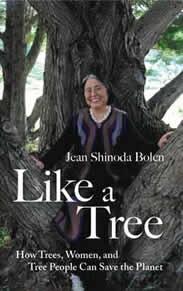 Like A Tree by Jean Shinoda Bolen