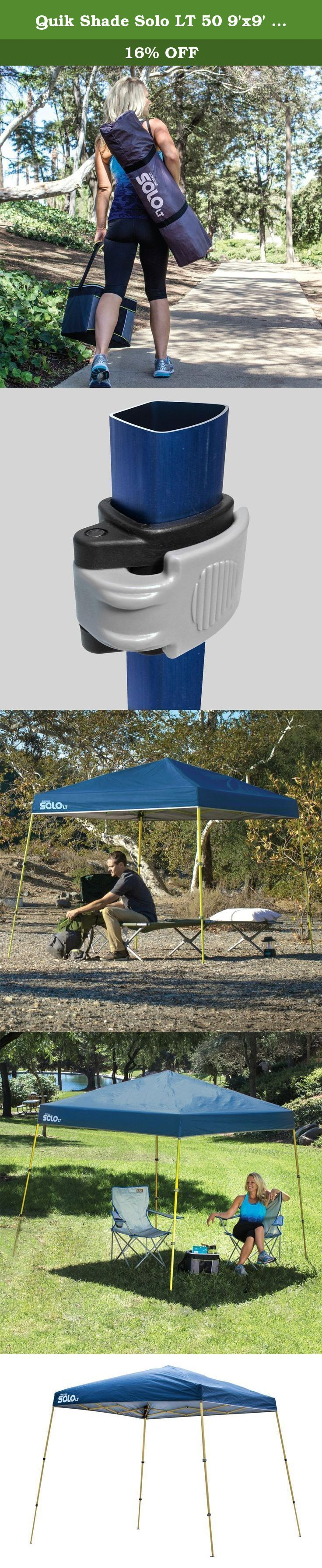 Quik Shade Solo LT 50 9'x9' Instant Canopy. Nothing beats the convenience and portability of the Quick Shade Solo LT 50 9-Foot x 9-Foot Instant Canopy, a lightweight recreational shelter that assembles in less than a minute. The UV-resistant top is Aluminex-backed, providing 99% UV protection from the sun's harmful rays. It's the highest outdoor fabric UV protection available! The slanted leg design provides additional stability, with cam lock levers and telescoping legs designed for ease…
